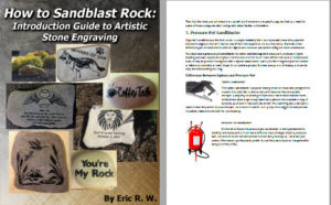 How to sandblast rocks by engraving.