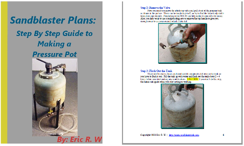 How to Make Your Own Pressure Pot Sandblaster